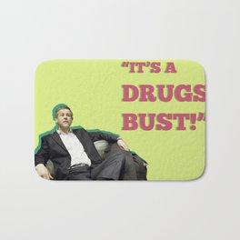 It's A Drugs Bust! Bath Mat