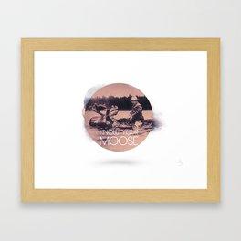 Know Your Moose Framed Art Print