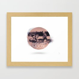 Know Your Moose Framed Art Print