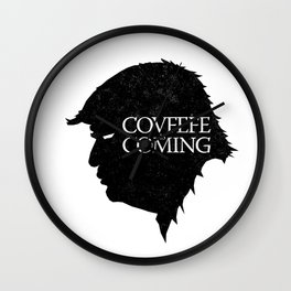 Covfefe Is Coming Wall Clock