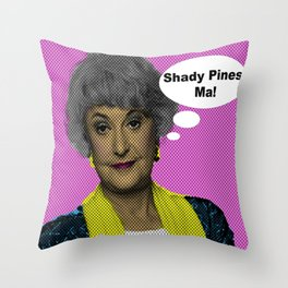 Shady Pines Ma! : The Golden Girls Throw Pillow