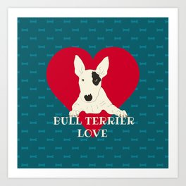 Bull Terrier Love Art Print