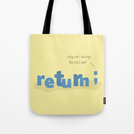 The Last One Tote Bag
