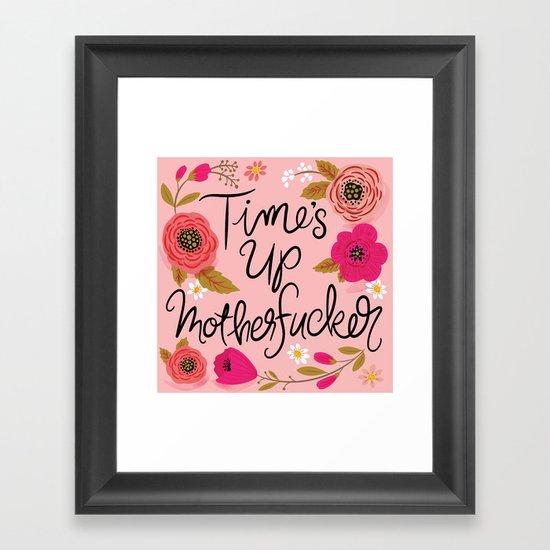 Pretty Swe*ry: Time's Up MF'er by cynthiaf