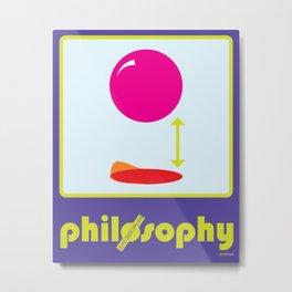 [UN] DISCIPLINE: PHILOSOPHY Metal Print