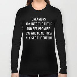 Dreamers Long Sleeve T-shirt