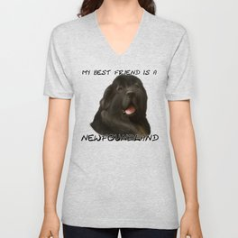 My Best Friend is a Newfoundland! Unisex V-Neck