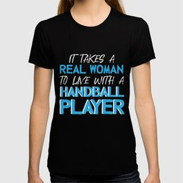 Handballer Quote | Handball Real Woman Player Team T-shirt