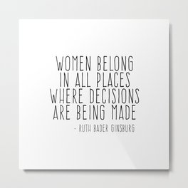 WOMEN BELONG IN ALL PLACES Metal Print