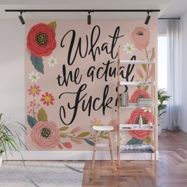 Pretty Sweary: What the Actual Fuck? Wall Mural