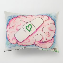 Brain Injury Awareness ~ Some Injuries are Invisible Pillow Sham