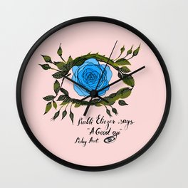 A GOOD EYE Wall Clock