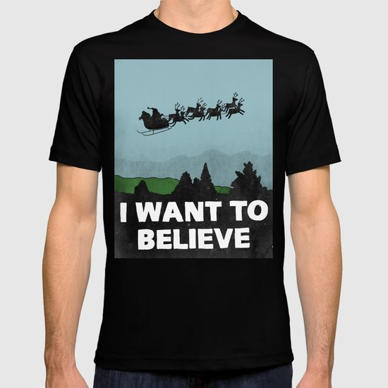 I Want To Believe (in Santa) T-shirt