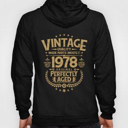 Vintage 40th Birthday Funny Tshirt 1978 Perfectly Aged Hoody