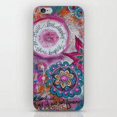 Be Brave. Love Deeply. Shine Brightly. iPhone & iPod Skin