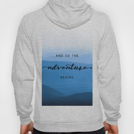 Smoky Mountains -  And So The Adventure Begins Hoody