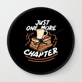 Book Reading - Just One More Chapter Wall Clock