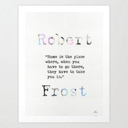 Robert Frost quote 2 Kunstdrucke
