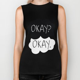 OKAY? OKAY. The Fault in Our Stars Biker Tank