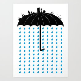 You can't hide, when it rains Art Print