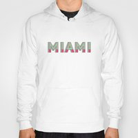 miami Hoodies featuring MIAMI  by Oddline