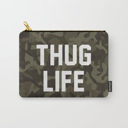 Thug Life - camouflage version Carry-All Pouch