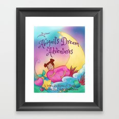 Abigail's Dream Adventures Framed Art Print