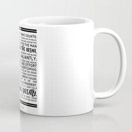 Teddy Roosevelt Daring Greatly The Man In The Arena Coffee Mug