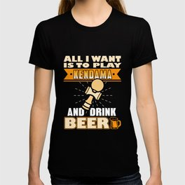 All I want is play kendama T-shirt