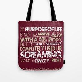 The Purpose Of Life - Biker Tote Bag