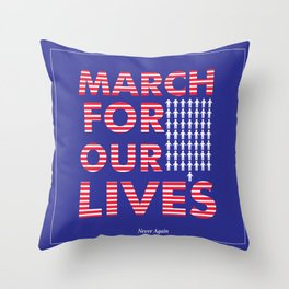 Parkland shooting (March For Our Lives) poster #marchforourlives Throw Pillow
