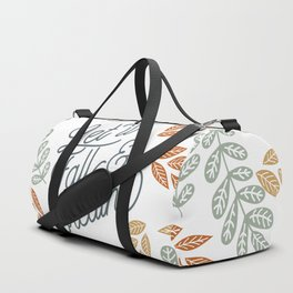 Let Fall and Breathe Duffle Bag