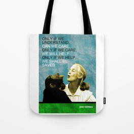 Jane Goodall Quote 1 Tote Bag