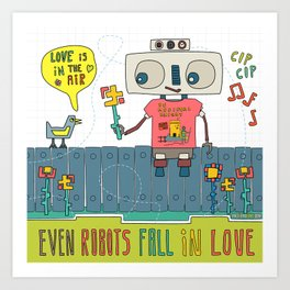 Even robots fall in love Art Print