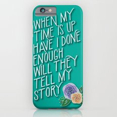 Hamilton Quote iPhone 6 Slim Case