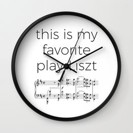 This is my favorite play-Liszt Wall Clock