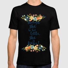 Though she be but little she is fierce! A Midsummer Night's Dream. T-shirt