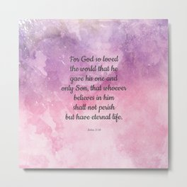 John 3:16, For God So Loved the World Scripture Metal Print