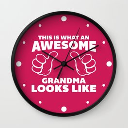 Awesome Grandma Looks Like Quote Wall Clock