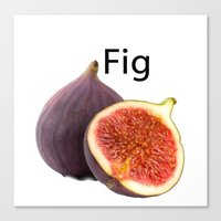 fig Canvas Prints featuring Fig by PerfectImperfections