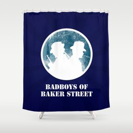 Bad Boys Of Baker Street (Victorian) Shower Curtain