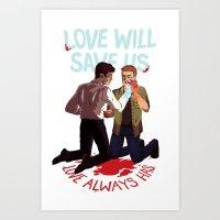 Love Will Save Us Art Print