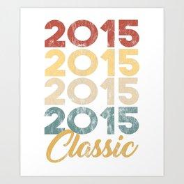 Vintage Classic 2015 Shirt 3th Birthday Party Celebration Gifts Art Print
