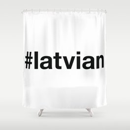 LATVIA Shower Curtain
