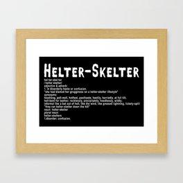 Helter Skelter (white on black) Framed Art Print