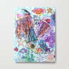 I Lost my Heart to the Ocean Metal Print