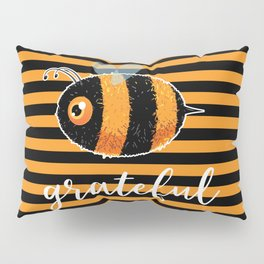 Be (Bee) Grateful Cute Funny Gift Women Men Boys Girls Kids Pillow Sham
