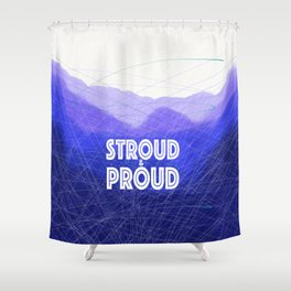 Stroud & Proud - The Blue Remembered Hills Shower Curtain