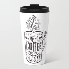 Cup of Coffe Travel Mug