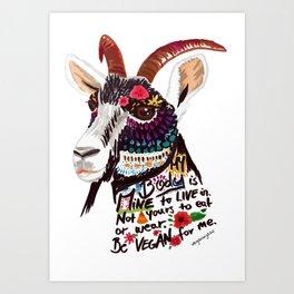 Go vegan goat - my body is mine to live in Art Print